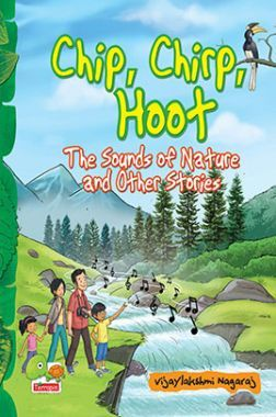 Chip, Chirp, Hoot : The Sound Of Nature And Other Stories