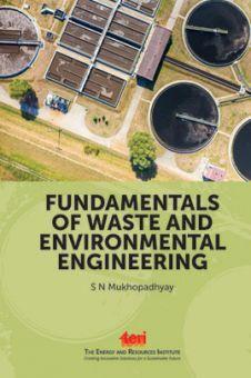 Fundamentals Of Waste And Environmental Engineering
