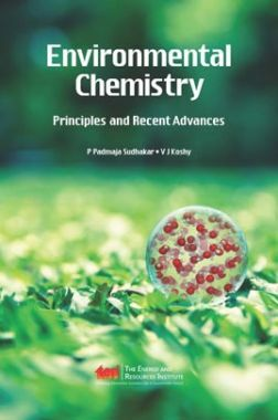 Environmental Chemistry Principles And Recent Advances