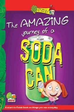From nature to your home The Amazing Journey of a Soda Can