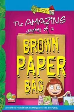 From nature to your home The Amazing Journey of a Brown Paper Bag