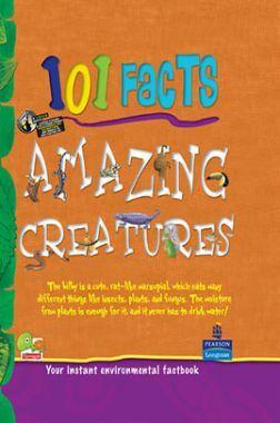 101 Facts : Amazing Creatures