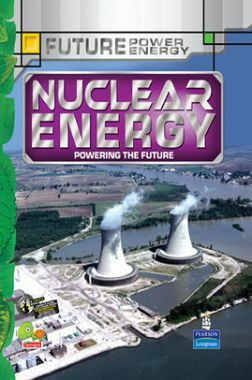 Future Power,Future Energy : Nuclear Energy