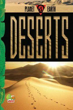 Planet Earth : Deserts