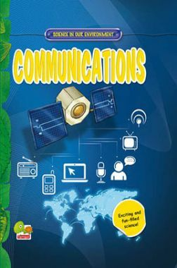 Science in our Environment : Communications