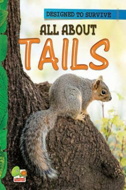 Designed to Survive : All About Tails