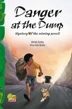 Danger at the Dump : Mystery of the missing pencil