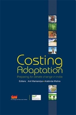 Costing Adaptation : Preparing For Climate Change In India