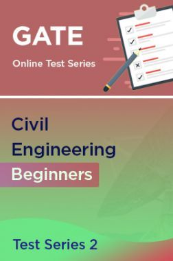 GATE Civil Engineering Beginners Test Series 2