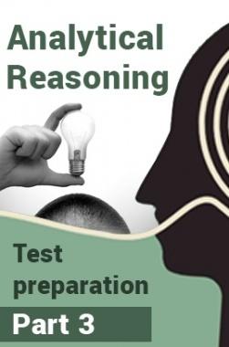 Analytical Reasoning Test Preparation : Part 3