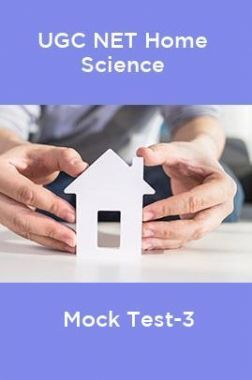 UGC-NET Home Science Mock Test-3