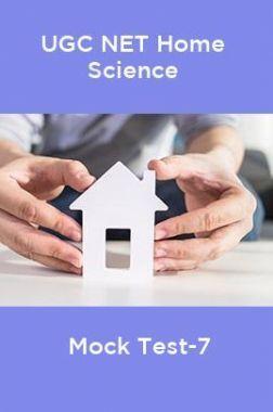 UGC-NET Home Science Mock Test-7