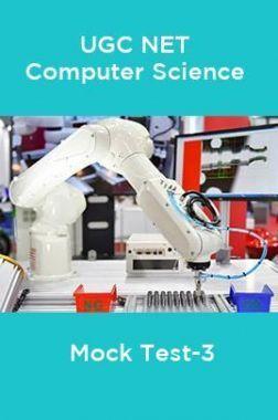 UGC-NET Computer Science Mock Test -3