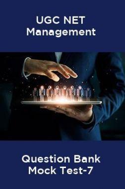 UGC-NET Management Question Bank Mock Test -7