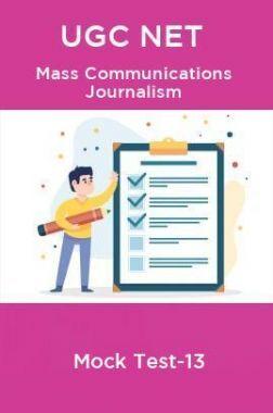 UGC NET Mass Communication journalism Mock Test-13