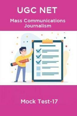 UGC NET Mass Communication journalism Mock Test-17