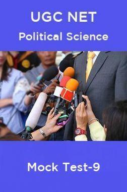 UGC NET Political Science Mock Test -9
