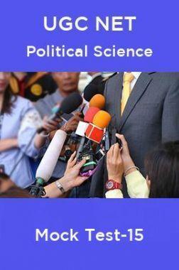 UGC NET Political Science Mock Test -15