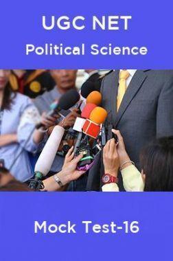 UGC NET Political Science Mock Test -16