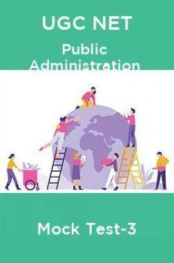 UGC NET Public Administration Mock Test -3