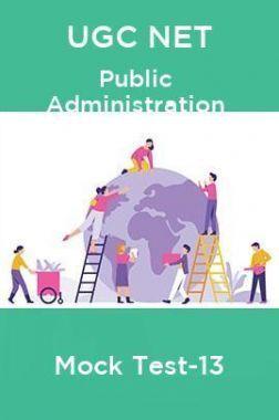 UGC NET Public Administration Mock Test -13