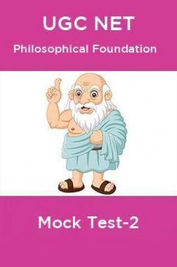 UGC NET Philosophical Foundation Mock Test-2