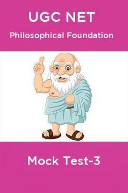 UGC NET Philosophical Foundation Mock Test-3