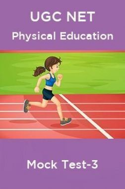 UGC NET Physical Education Mock Test-3