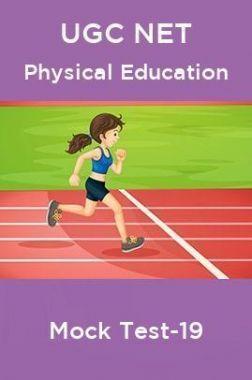 UGC NET Physical Education Mock Test-19