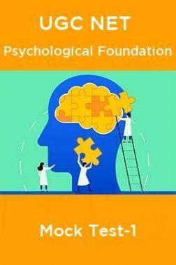 UGC NET Psychological Foundation Mock Test-1