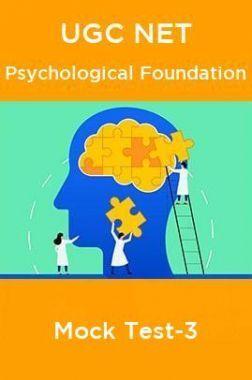 UGC NET Psychological Foundation Mock Test-3