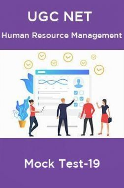UGC NET Human Resource Management Mock Test-19
