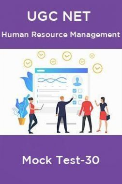 UGC NET Human Resource Management Mock Test-30