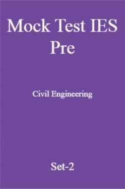 Mock Test IES Pre Civil Engineering Set-2