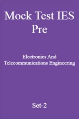 Mock Test IES Pre Electronics And Telecommunications Engineering Set-2
