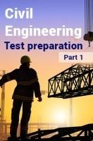 Civil Engineering Test Preparation : Part 1
