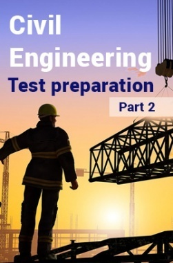 Civil Engineering Test Preparation : Part 2