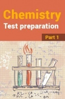 Chemistry Test Preparation : Part 1