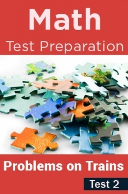 Math Test Preparation Problems On Trains Part 2
