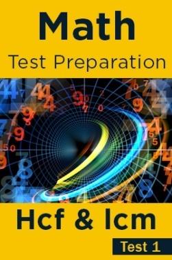 Math Test Preparation Problems on H.C.M & L.C.M Part 1