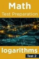 Math Test Preparation Problems on Logarithms Part 2
