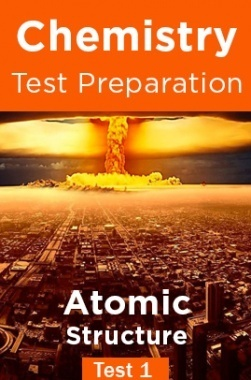 Chemistry Test Preparations On Atomic Structure Part 1