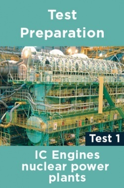 Physics Test Preparations On IC engines nuclear power plants Part 1