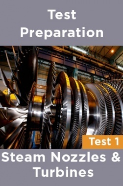 Physics Test Preparations On Steam nozzles and turbines Part 1