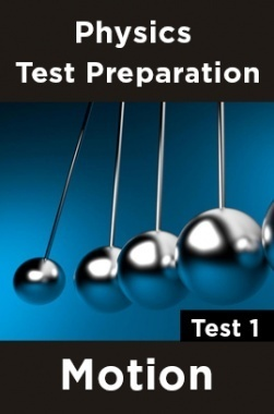 Physics Test Preparations On Motion Part 1