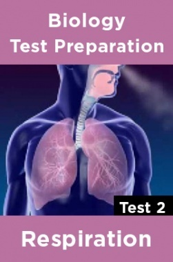 Biology Test Preparations On Respiration Part 2