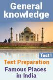 General Knowledge Test Preparations On Famous Places Part 1