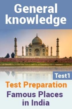 General Knowledge Test Preparations On Famous Places Part 1