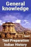 General Knowledge Test Preparations On Indian History Part 1