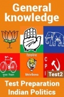 General Knowledge Test Preparations On Indian Politics Part 2
